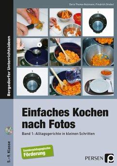 Einfaches Kochen nach Fotos 1 - Thoma-Heizmann, Doris; Strobel, Friedrich