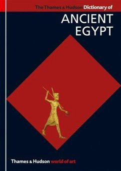 The Thames & Hudson Dictionary of Ancient Egypt - Wilkinson, Toby
