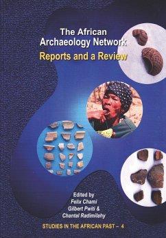 9789976604085 - Herausgeber: Chami, Felix Radimilahy, Chantal Pwiti, Gilbert: The African Archaeology Network - Book