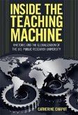 Inside the Teaching Machine: Rhetoric and the Globalization of the U.S. Public Research University