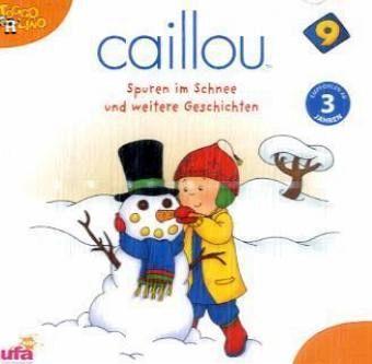 caillou spuren im schnee und weitere geschichten 1 audio cd h rbuch. Black Bedroom Furniture Sets. Home Design Ideas