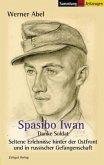 Spasibo Iwan - Danke Soldat