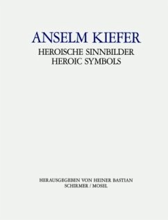 Anselm Kiefer, Heroische Sinnbilder - Kiefer, Anselm