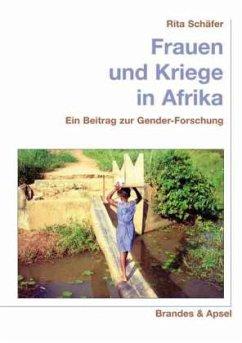 Frauen und Kriege in Afrika - Schäfer, Rita