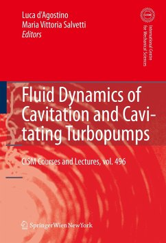 Fluid Dynamics of Cavitation and Cavitating Turbopumps - d'Agostino, Luca / Salvetti, Maria Vittoria (eds.)