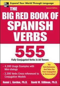 The Big Red Book of Spanish Verbs, Second Edition - Gordon, Ronni; Stillman, David
