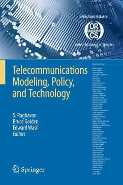 Telecommunications Modeling, Policy and Technology - Raghavan, S. / Golden, Bruce / Wasil, Edward (eds.)