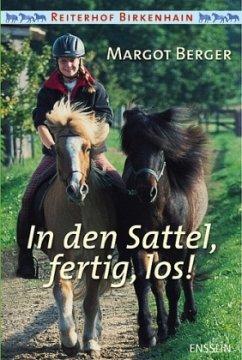 In den Sattel, fertig, los! / Reiterhof Birkenh...