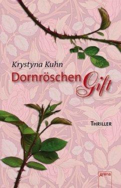 Dornröschengift - Kuhn, Krystyna