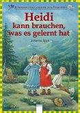 Heidi kann brauchen, was es gelernt hat / Kinderbuchklassiker zum Vorlesen