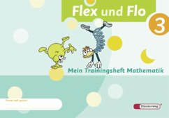 Flex und Flo 3. Mein Trainingsheft Mathematik