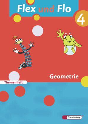 Flex und Flo 4. Themenheft Geometrie