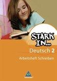 Stark in Deutsch 2: Das Sprachlesebuch für Sonderschulen. Arbeitsheft Schreiben