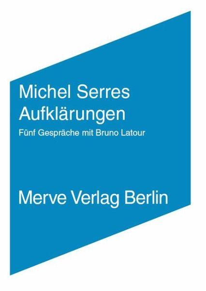 Aufklärungen - Serres, Michel; Latour, Bruno