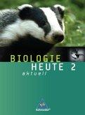 Biologie heute aktuell 2. Schülerband. Realschule. Niedersachsen