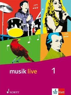 Musik live. Schülerbuch. Klasse 5 und 6. Allgem...