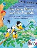 Die kleine Meise und ihre Freunde / Hör gut hin (Audio-CD mit Vogelstimmen)