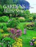 Gardens Maine Style: Act II