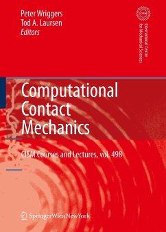 Computational Contact Mechanics - Wriggers, Peter / Laursen, Tod A. (eds.)