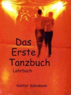Das Erste Tanzbuch - Schumann, Günter