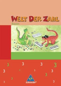 Welt der Zahl 3. Schülerband. Bayern