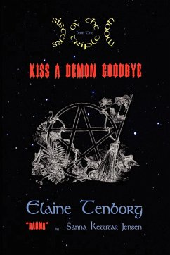 Sisters of the Triple Moon: Kiss a Demon Goodbye