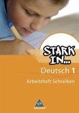 Stark in Deutsch 1. Arbeitsheft Schreiben. Sonderschule