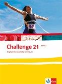 Challenge 21. Band 2. Klasse 12/13 Schülerbuch Neubearbeitung