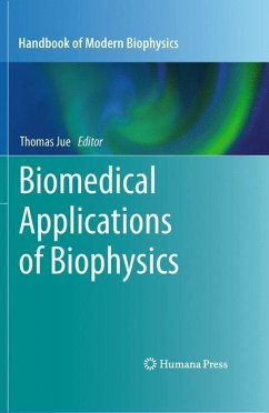 Biomedical Applications of Biophysics - Jue, Thomas (ed.)