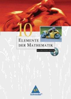 Elemente der Mathematik 10. Schülerband. Sekundarstufe 1. Niedersachsen