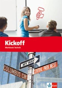 Kickoff Workbook Technik. Praxisnahes Englisch für berufliche Schulen. - Christie, David