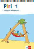 Piri Fibel. Silbenfibel. Arbeitsheft Druckschrift. Klasse 1. Baden-Württemberg, Berlin, Bremen, Hamburg, Hessen, Niedersachsen, Nordrhein-Westfalen, Rheinland-Pfalz, Saarland,Schleswig-Holstein