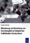 Bilanzierung und Bewertung von Humankapital am Beispiel des Profifußballs in Deutschland