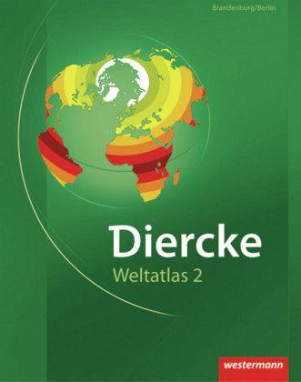 Ausgabe Fur Brandenburg Berlin Diercke Weltatlas Ausgabe 2 2008 Schulbucher Portofrei Bei Bucher De