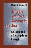 Slayers, Saviors, Servants and Sex