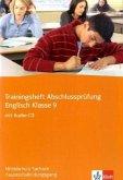 Trainingsheft Abschlussprüfung Englisch. Hauptschulbildungsgang. Mittelschule Sachsen