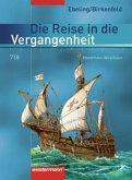 Die Reise in die Vergangenheit 7/8. Schülerband. Nordrhein-Westfalen