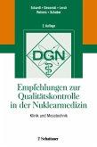 Empfehlungen zur Qualitätskontrolle in der Nuklearmedizin
