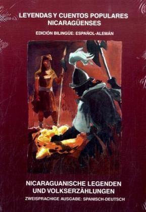 Nicaraguanische Legenden und Volkserzählungen - Ampié Loria, Carlos; Grenzer, Ulf