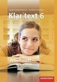 Klartext 6. Arbeitsheft. Realschulen. Nordrhein-Westfalen