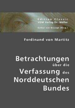 Betrachtungen über die Verfassung des Norddeutschen Bundes