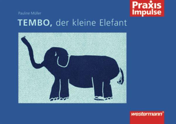 tembo der kleine elefant von pauline m ller schulb cher portofrei bei b. Black Bedroom Furniture Sets. Home Design Ideas