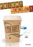Feiert Jesus! To Go!
