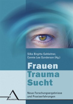 Frauen, Trauma, Sucht