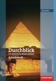 Durchblick Geschichte und Politik 5 / 6. Arbeitsheft. Realschule. Niedersachsen
