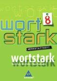 wortstark 8. Werkstattheft. Hauptschule 2008. Nordrhein-Westfalen