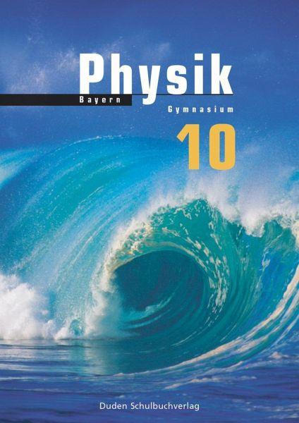 Physik 10 Lehrbuch. Bayern Gymnasium - Schulb\u00fccher ...