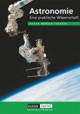 Astronomie Lehrbuch. Eine praktische Wissenschaft. Natur, Mensch, Technik