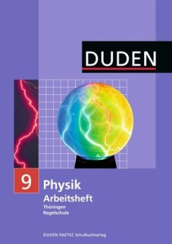 Physik 9 Arbeitsheft. Thüringen Realschule