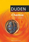 Duden Chemie - Sekundarstufe II - Sachsen - 11. Schuljahr - Grundkurs. Schülerbuch